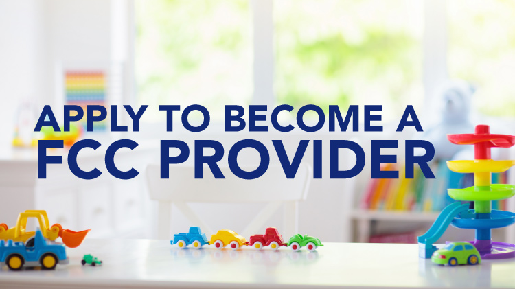 Apply to be a FCC provider - Family Child Care
