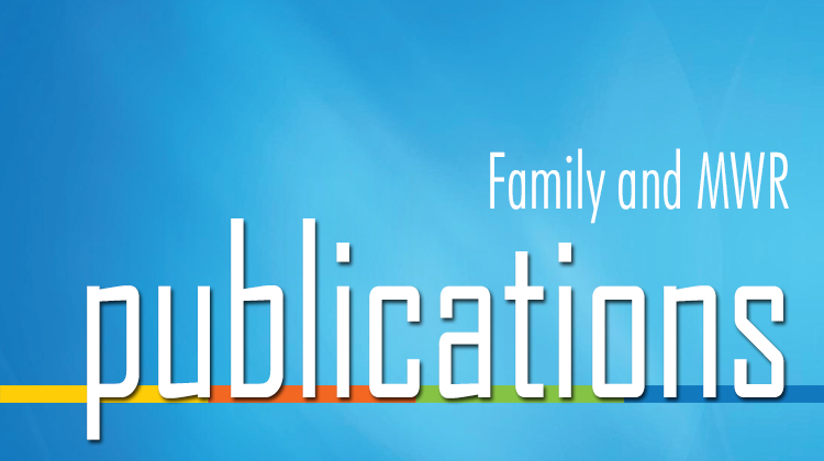 Family and MWR Monthly Publications