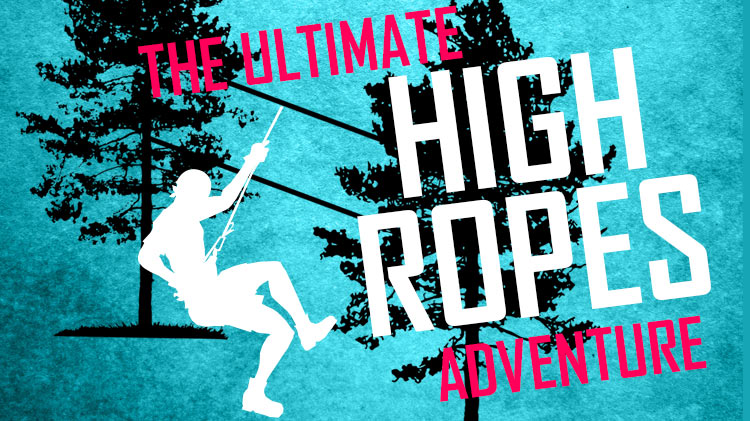 The Ultimate High Ropes Adventure